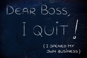 Read more about the article Thinking of quitting your job? Check out these three things first!